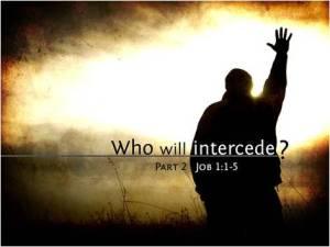 Who Will Intercede